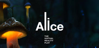 Alice, the Virtual Reality Play, by Marie Jourdren and Mathias Chelebourg
